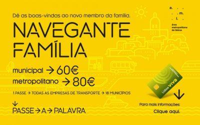 Em Lisboa já pode ter o Passe Navegante Família por 60 ou 80 €